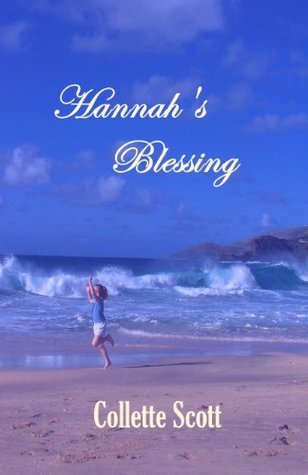 Ebook Hannah's Blessing by Collette Scott PDF!