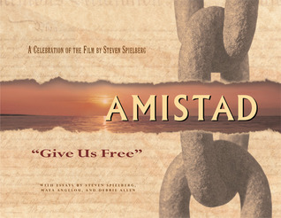Amistad: 'Give Us Free'