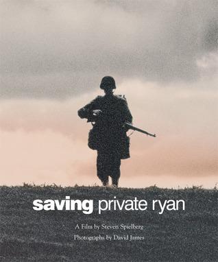 Saving Private Ryan by Steven Spielberg