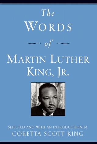 The Words of Martin Luther King, Jr. by Martin Luther King Jr.
