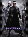 The Matrix: The Shooting Script