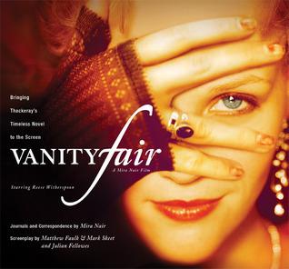 Vanity Fair: Bringing Thackeray's Timeless Novel to the Screen
