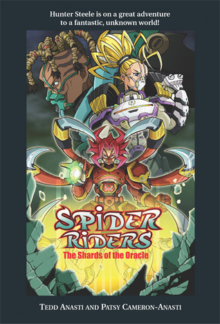 Spider Riders: The Shards of the Oracle