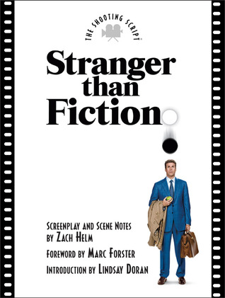 Stranger Than Fiction by Zach Helm