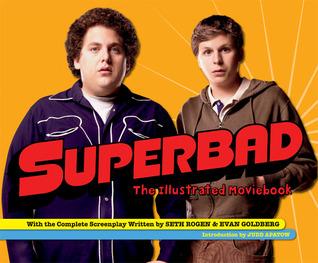 Superbad by Seth Rogen