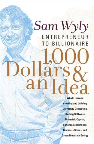 1,000 Dollars and an Idea: Entrepreneur To Billionaire PDF iBook EPUB por Sam Wyly 978-1557048035