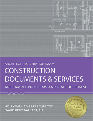 Construction Documents  Services: ARE Sample Problems and Practice Exam