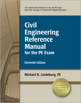 Civil engineering reference manual for the pe exam by michael r civil engineering reference manual for the pe exam by michael r lindeburg fandeluxe Image collections