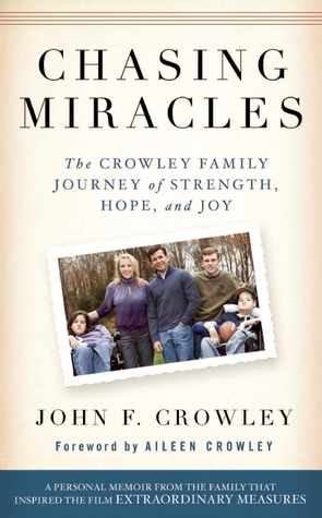 Chasing Miracles by John F. Crowley