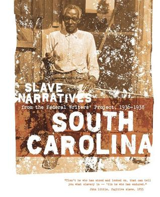 Slave Narratives South Carolina