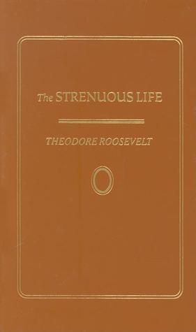 Strenuous Life