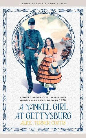 A Yankee Girl at Gettysburg