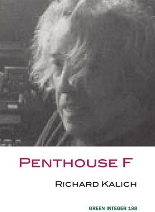 Penthouse F by Richard Kalich