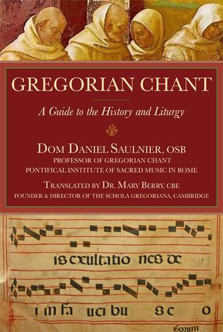 Gregorian Chant by Daniel Saulnier