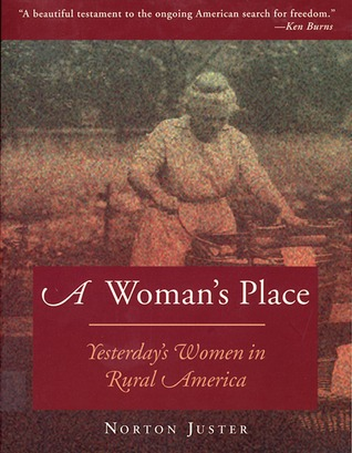 A Woman's Place: Yesterday's Women in Rural America