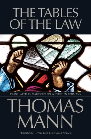 The Tables of the Law by Thomas Mann