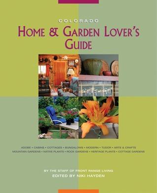 Colorado Home Garden Lover's Guide