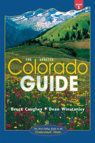 Colorado Guide: Fifth Edition, Updated