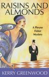 Raisins and Almonds (Phryne Fisher, #9)