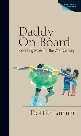 Daddy On Board by Dottie Lamm