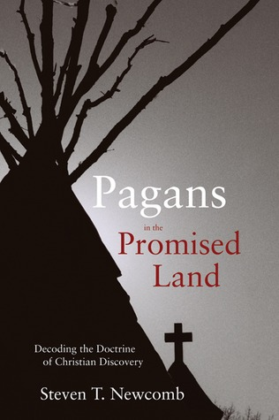 Pagans in the Promised Land by Steven T. Newcomb
