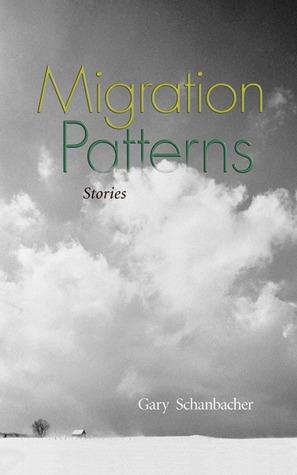 Migration Patterns by Gary Schanbacher