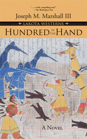 Hundred in the Hand by Joseph M. Marshall III