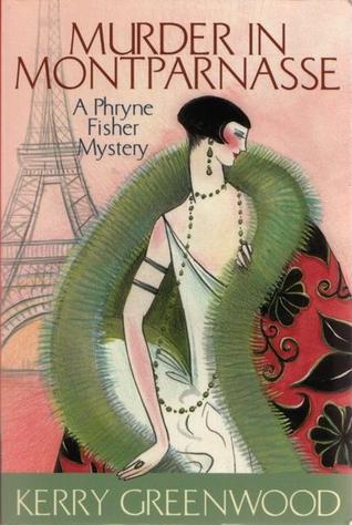 Murder in Montparnasse (Phryne Fisher, #12)