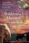 Wilderness & Humanity: The Global Issue
