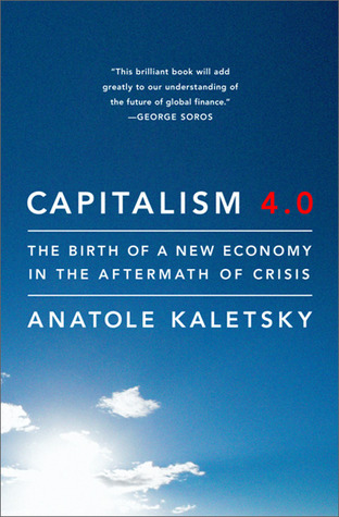 Capitalism 4.0: Economics, Politics, and Markets After the Crisis