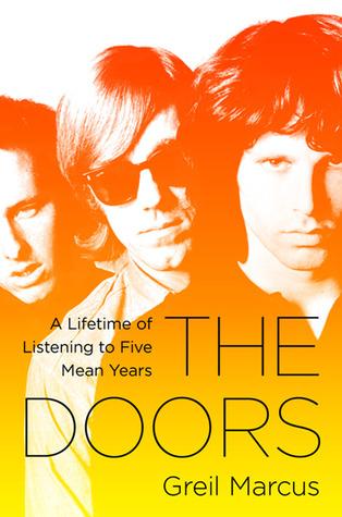 The Doors: A Lifetime of Listening to Five Mean Years