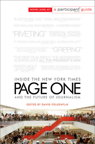 Page one: inside the new york times and the future of journalism by David Folkenflik