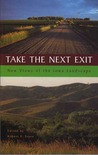 Take the Next Exit: New Views of the Iowa Landscape