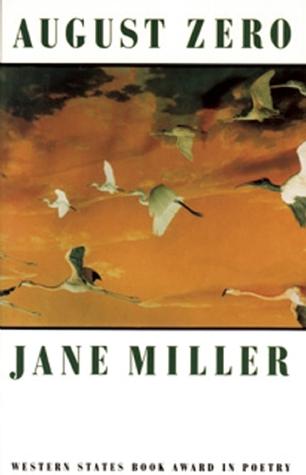 August Zero by Jane Miller