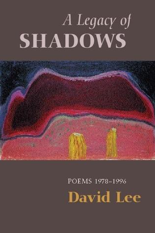 A Legacy of Shadows: Selected Poems Descarga gratuita de manual electrónico