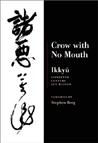 Crow With No Mouth: Ikkyu, Fifteenth Century Zen Master