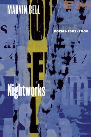 Nightworks: Poems, 1962-2000
