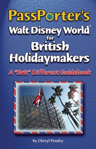 PassPorter's Walt Disney World for British Holidaymakers: A