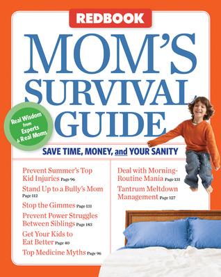 Mom's Survival Guide by Susan Randol