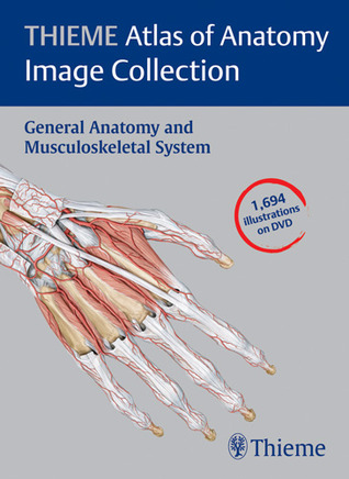 THIEME Atlas of Anatomy Image Collection--General Anatomy and ...