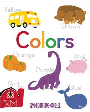 Gymboree Colors: Learn about Colors in Five Languages (English, Spanish, French, German, Italian)