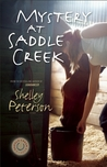 Mystery At Saddle Creek (Saddle Creek, #2)
