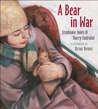 A Bear in War by Stephanie Innes