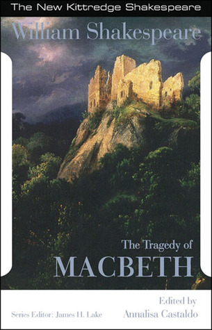 Shakespeare: The Tragedy of Macbeth (The New Kittredge Shakespeare)
