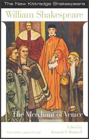 Shakespeare: The Merchant of Venice (New Kittredge Shakespeare)