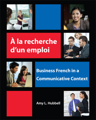A la recherche d'un emploi: Business French in a Communicative Context Epub free books torrent download