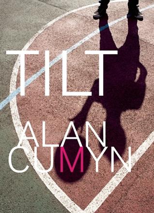 Tilt by Alan Cumyn