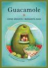 Guacamole by Jorge Argueta