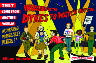 Invasion of the Dykes to Watch Out For by Alison Bechdel