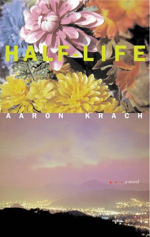Half-Life by Aaron Krach